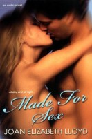 Made For Sex - Joan Elizabeth Lloyd