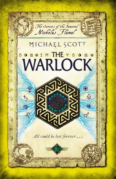 The Secrets Of The Immortal Nicholas Flamel: The Warlock - Michael Scott