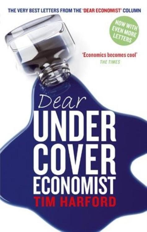 Dear Undercover Economist - Tim Harford
