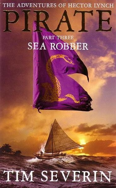 Sea Robber - Tim Severin