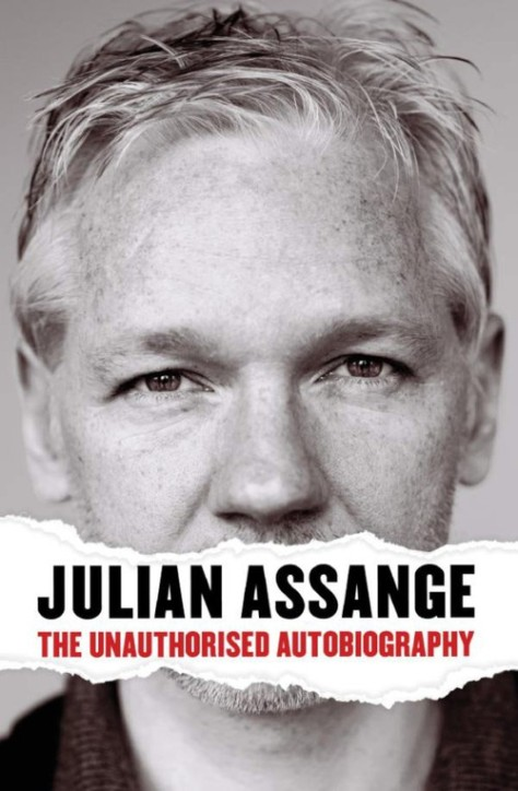 The Unauthorised Autobiography - Julian Assange