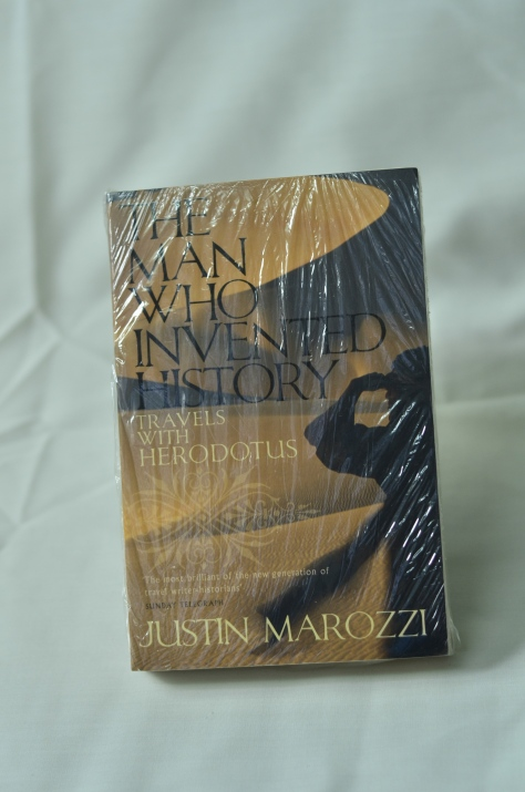 The Man Who Invented History: Travels With Herodotus - Justin Marozzi