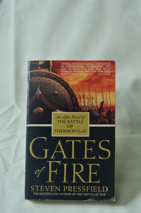 Gates Of Fire: An Epic Novel Of The Battle Of Thermopylae – Steven Pressfield