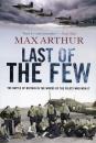 Last Of The Few - Max Arthur