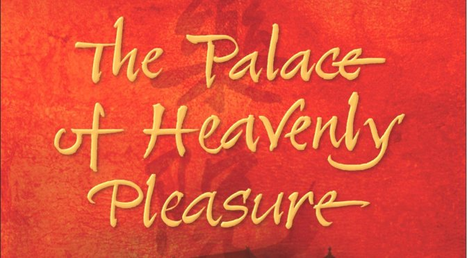 The Palace of Heavenly Pleasure – Adam Williams