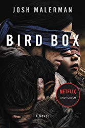Bird Box: A Novel Kindle Edition