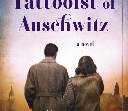 The Tattooist of Auschwitz – Heather Morris