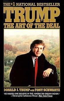 Trump: The Art of the Deal – by Donald J. Trump, Tony Schwartz